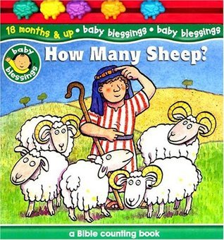 How Many Sheep?: A Bible Counting Book  by  Alice Joyce Davidson