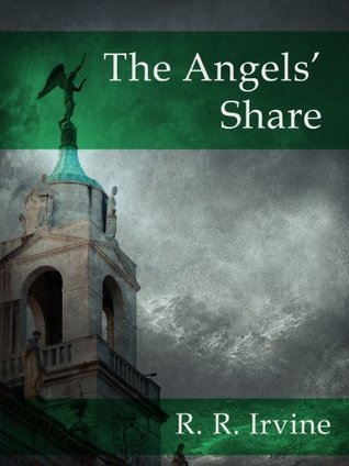 The Angels Share (A Moroni Traveler Mystery Book 2)  by  R. R. Irvine
