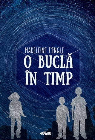 O buclă în timp (A Wrinkle in Time Quintet, #1)  by  Madeleine LEngle