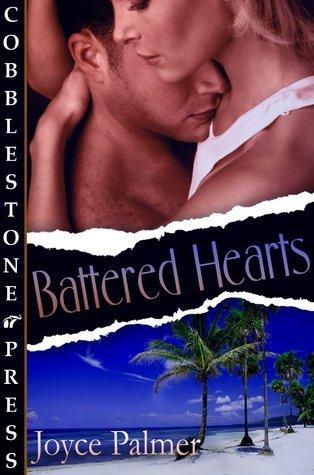 Battered Hearts  by  Joyce  Palmer