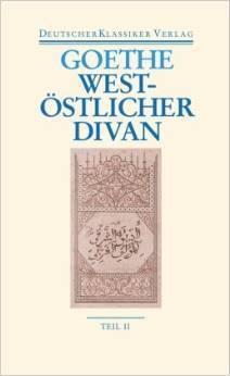 West-östlicher Divan: Zwei Bände. Neue, völlig revidierte Ausgabe.  by  Johann Wolfgang von Goethe