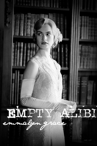 Empty Alibi  by  Emma    Grace