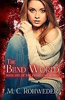 The Blind World M.C. Rohweder