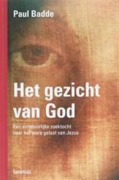 Het gezicht van God Paul Badde