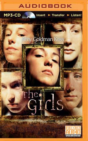 Girls, The  by  Amy Goldman Koss