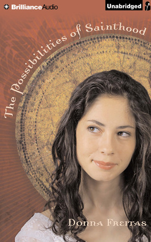 Possibilities of Sainthood, The Donna Freitas