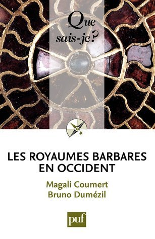 Les royaumes barbares en Occident Magali Coumert