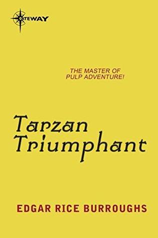 Tarzan Triumphant Edgar Rice Burroughs