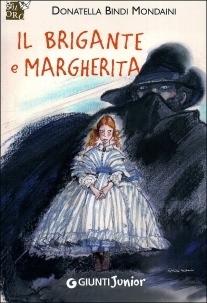 Il brigante e Margherita Donatella Bindi Mondaini