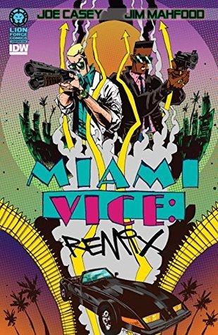 Miami Vice Remix #1 Joe Casey