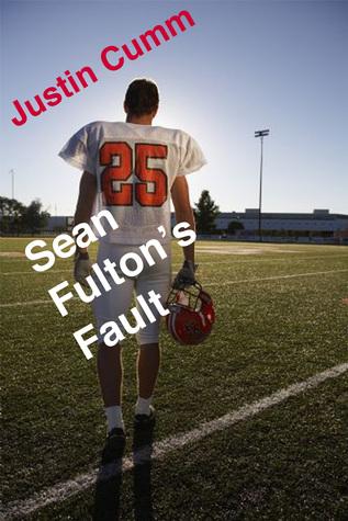 Sean Fultons Fault  by  Justin Cumm