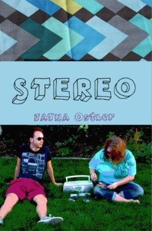 Stereo  by  Jayna Ostler