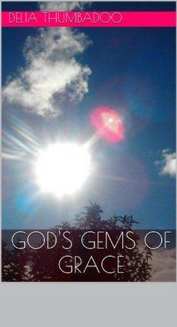 Gods Gems of Grace Delia Thumbadoo