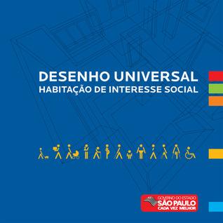 Desenho Universal: Habitação de Interesse Social  by  Secretaria de Estado de Habitação do Governo do Estado de São Paulo