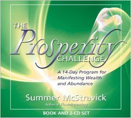 The Flowdreaming Prosperity Challenge: A 14 Day Program For Manifesting Wealth And Abundance  by  Summer McStravick
