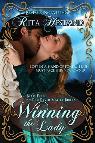 Winning The Lady (Book 4 of the Red River Valley Brides) Rita Hestand