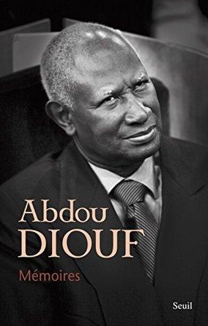 Mémoires (DOCUMENTS Abdou Diouf