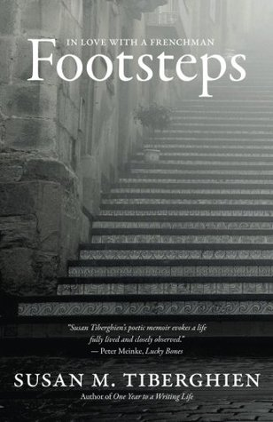 Footsteps: In Love with a Frenchman Susan M. Tiberghien