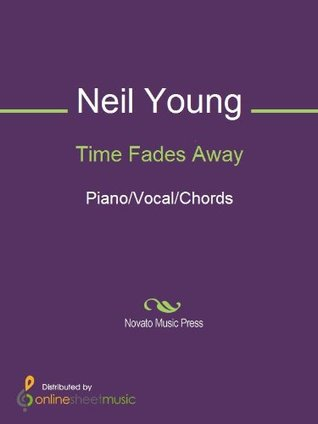 Time Fades Away Neil Young