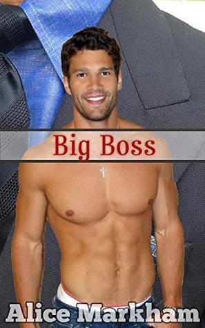 Take My Hubby: Big Boss  by  Alice Markham