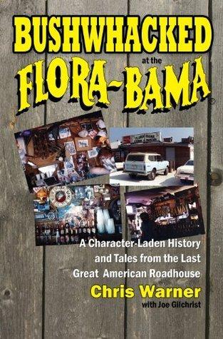 Bushwhacked at the Flora-Bama  by  Chris Warner