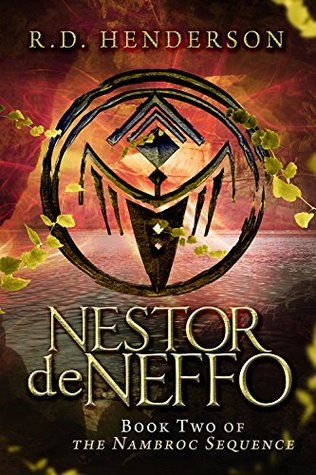 Nestor deNeffo (Nambroc Sequence Book 2)  by  R.D. Henderson