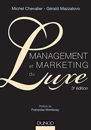 Management et Marketing du luxe - 3e éd. Michel Chevalier