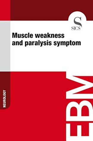 Muscle weakness and paralysis symptom  by  Sics Editore