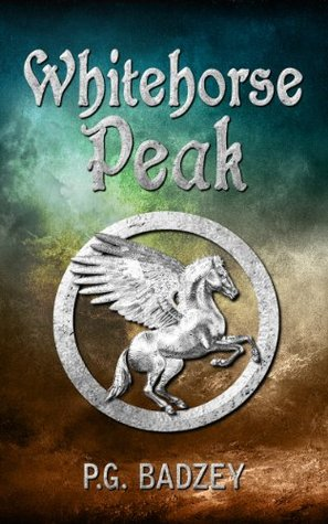 Whitehorse Peak (The Grey Riders Book 1) PG Badzey