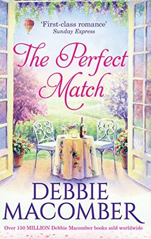 The Perfect Match: First Comes Marriage / Yours and Mine  by  Debbie Macomber