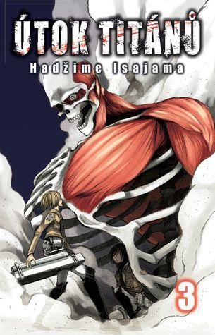 Útok titánů 3 (Attack on Titan, #3)  by  Hajime Isayama