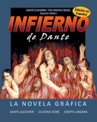 Infierno de Dante: La Novela Gráfica  by  Joseph Lanzara