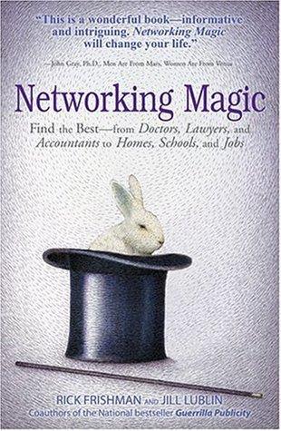 Networking Magic  by  Rick Frishman