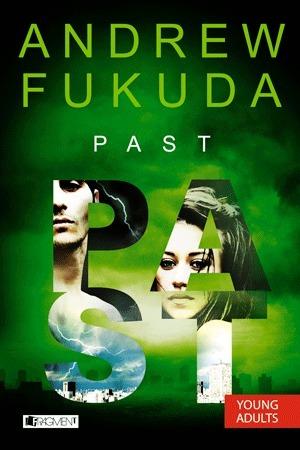 Past (Hon, #3) Andrew Fukuda