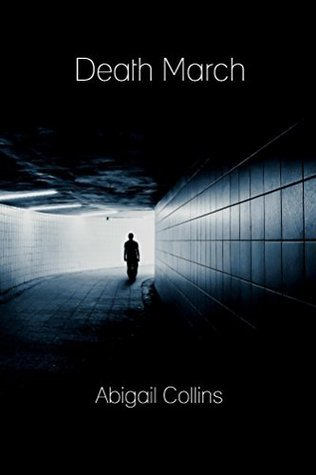 Death March  by  Abigail Collins