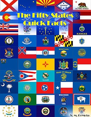 The Fifty States - QuickFacts V.M. DeMola