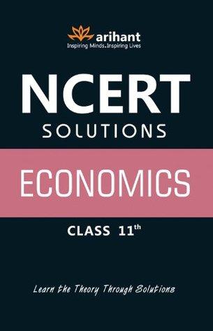 NCERT Solutions: Economics for Class XI Anubhuti Dwivedi