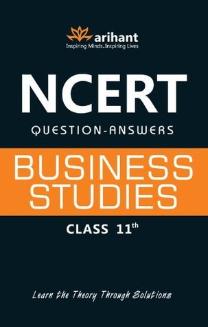NCERT Solutions: Business Studies for Class XI  by  Sharad Bisaria