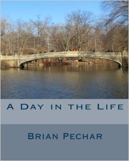 A Day in the Life  by  Brian Pechar