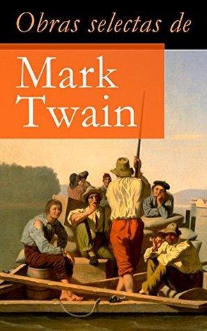 Obras selectas de Mark Twain  by  Mark Twain