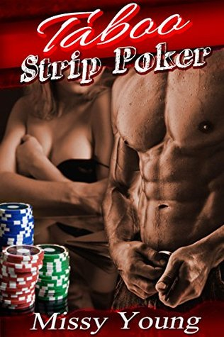 Taboo Strip Poker  by  Missy Young