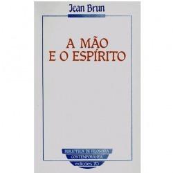 A Mão e o Espírito Jean Brun