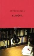 El móvil  by  Javier Cercas