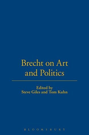 Brecht On Art And Politics  by  Bertolt Brecht