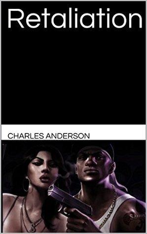 Retaliation  by  Charles Anderson