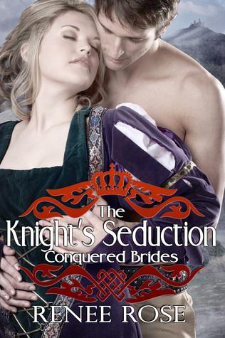 The Knights Seduction Renee Rose