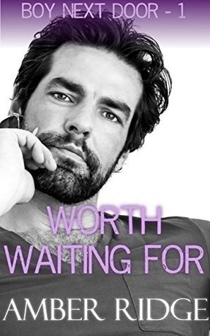 Worth Waiting For: Older Man Younger Man Gay Romance (Boy Next Door Book 1)  by  Amber Ridge