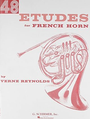 Forty Eight Etudes for French Horn  by  Verne Reynolds