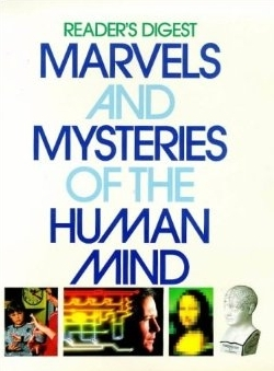 Marvels And Mysteries Of The Human Mind Readers Digest Association