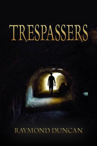 Trespassers Raymond Duncan